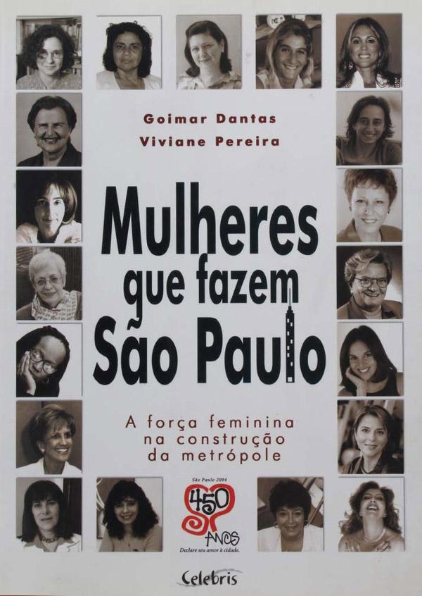 Mulheres que fazem São Paulo – A força feminina na construção da metrópole